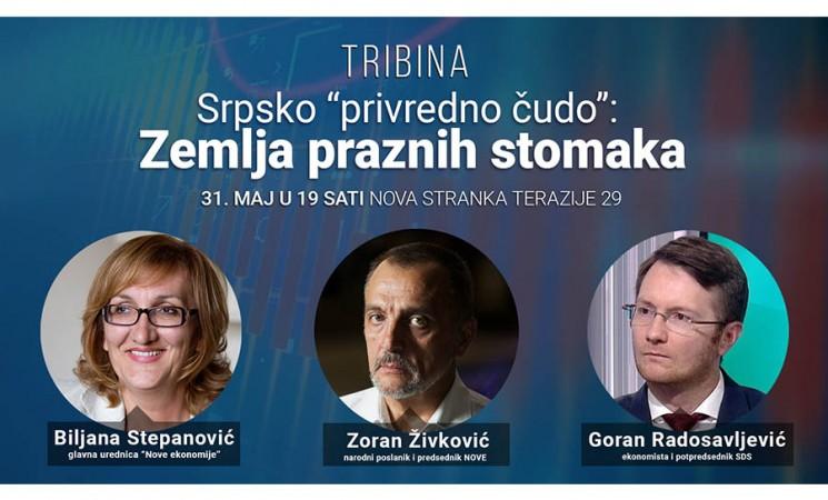 """[NAJAVA] Tribina: Srpsko """"privredno čudo"""" - Zemlja praznih stomaka"""
